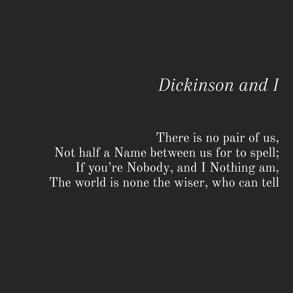 Dickinson and I